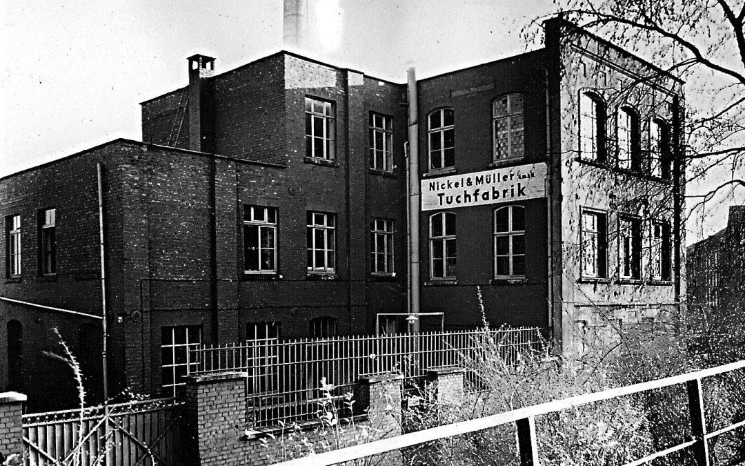 Die Tuchfabrik 'Nickel & Müller  GmbH'