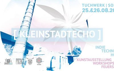 25./26.8. | Kleinstadtecho – Musik-/Kunst-/Kulturfestival
