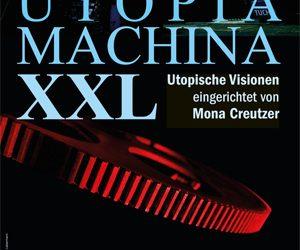 8.9. | Premiere im Theater K: UTOPIA * MACHINA XXL