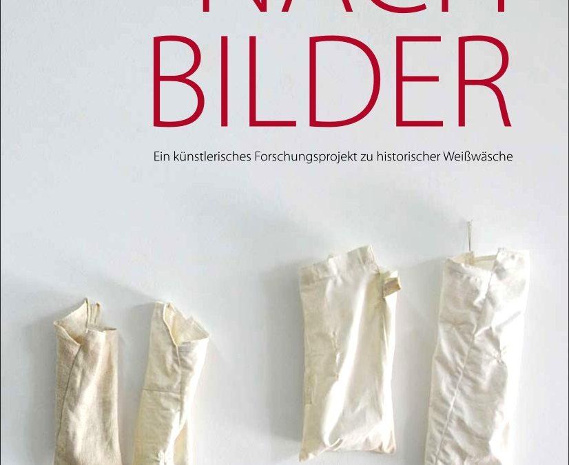 Atelier Claudia Merx | NACHBILDER – Ein künstlerisches Forschungsprojekt zu historischer Weißwäsche