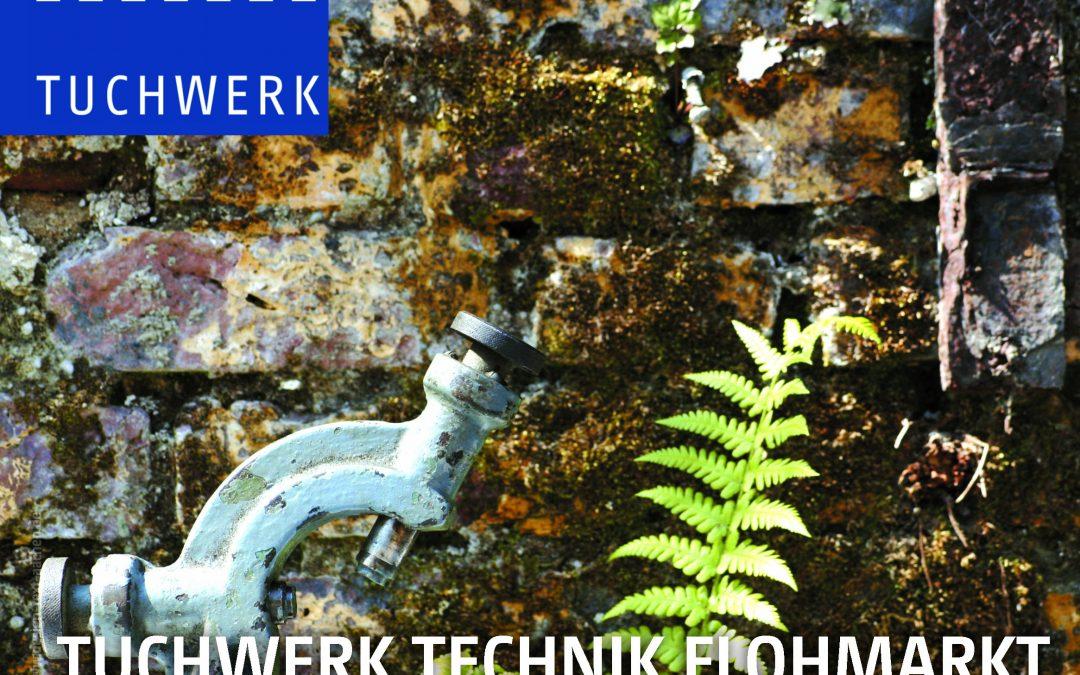 29. August | Tuchwerk Technik Flohmarkt 2021